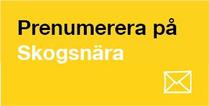 Prenumeration på Skogsnära